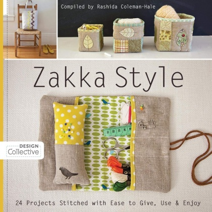 Zakka Style: 24 Projects Stitched with Ease to Give, Use & Enjoy, 9781607054160